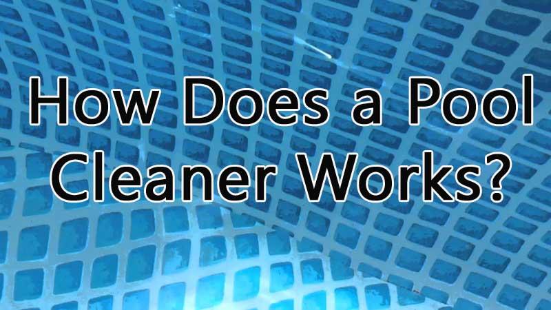 pool cleaner works