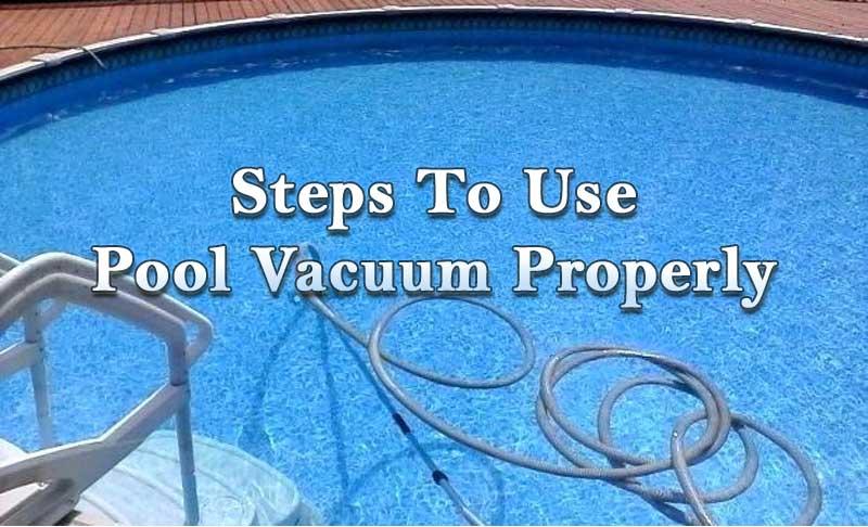 use pool vacuum